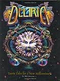 Phil Brucato: Deliria: Faerie Tales for a New Millennium