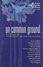 On Common Ground: The Power of Professional…