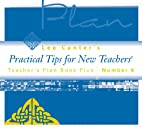 Teacher's Plan Book Plus #6: Practical…