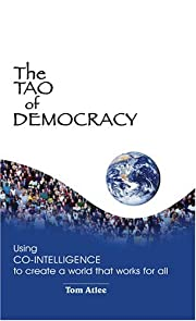 The Tao of Democracy: Using Co-Intelligence…