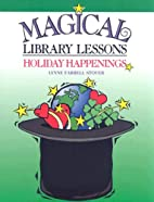 Magical Library Lessons: Holiday Happenings:…