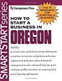 Entrepreneur Press: How to Start a Business in Oregon