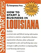 How to Start a Business in Louisiana by…