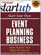 Start Your Own Event Planning Business: Your…