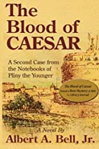 The Blood of Caesar: A Second Case from the…