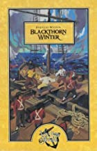 Blackthorn Winter by Douglas Wilson