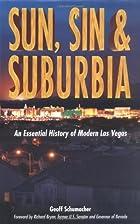 Sun, Sin And Suburbia: An Essential History…