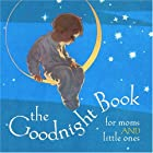 The Goodnight Book for Moms and Little Ones…