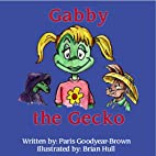 Gabby the Gecko by Paris Goodyear-Brown
