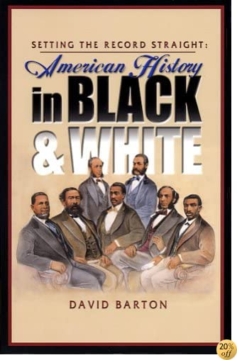 TSetting the Record Straight: American History in Black & White