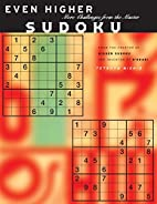 Even Higher Sudoku: More Challenges From The…