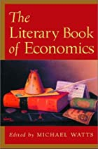 The Literary Book of Economics: Including…