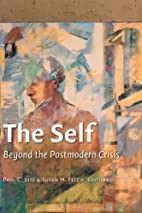 The Self: Beyond the Postmodern Crisis by…
