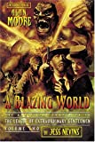 Nevins, Jess: A Blazing World: The Unofficial Companion To The League Of Extraordinary Gentlemen