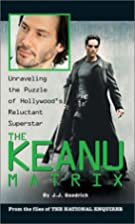 The Keanu Matrix: Unraveling the Puzzle of…