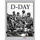 Time: D-Day: 24 Hours That Saved the World…