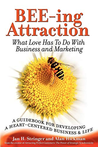 bee-ing-attraction-what-love-has-to-do-with-business-and-marketing