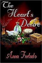The Heart's Desire by Anna Furtado