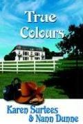 True Colours by Karen Surtees