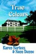 True Colours by Karen Surtees