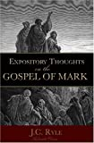 Ryle, J.C.: Expository Thoughts on the Gospel of Mark
