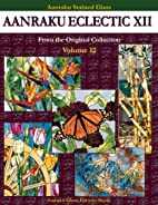Aanraku Eclectic XII by Jeffrey Castaline…