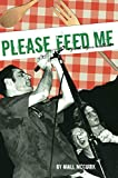 McGuirk, Niall: Please Feed Me : A Punk Vegan Cookbook