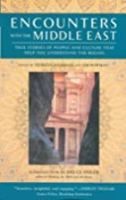 Encounters with the Middle East: True…