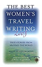 The Best Women's Travel Writing 2008:…