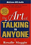 Rosalie Maggio: The Art of Talking to Anyone: Essential People Skills for Success in Any Situation
