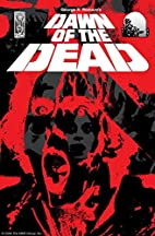 George A. Romero's Dawn of the Dead by Steve…