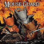 Mouse Guard Volume 1: Fall 1152 (v. 1) by…