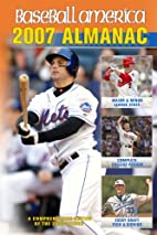 Baseball America 2007 Almanac: A…