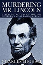 Murdering Mr. Lincoln: A New Detection of…