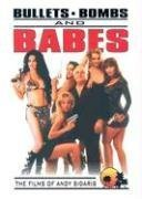 Bullets Bombs and Babes by Andy Sidaris