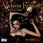 Victoria Francis Queen of the Night 2007…