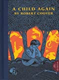 Coover, Robert: A Child Again
