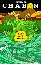 Maps and Legends by Michael Chabon