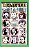 Vida, Vendela: The Believer Book of Writers Talking to Writers