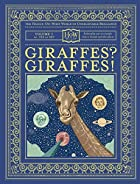 Giraffes? Giraffes! by Dr. and Mr. Doris…