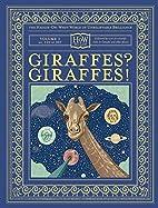 Giraffes? Giraffes! (HOW) by Dr. Doris…