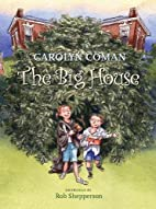 The Big House by Carolyn Coman