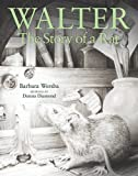 Wersba, Barbara: Walter: The Story of a Rat