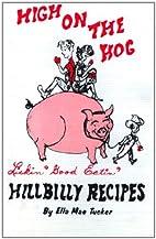High On The Hog -- Hillbilly Recipes ---…