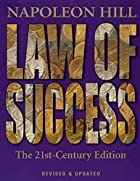 Law of Success: The 21st-Century Edition:&hellip;