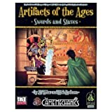 Wiker, J. D.: Artifacts Of The Ages: Swords & Staves