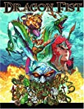 Pramas, Chris: Dragon Fist: The RPG Of Martial Arts Action (Role Playing Game)