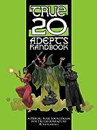 True20 Adept's Handbook by Matthew E. Kaiser