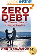 Zero Debt: The Ultimate Guide to Financial Freedom 2nd Edition