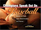 Champions Speak Out on Baseball…